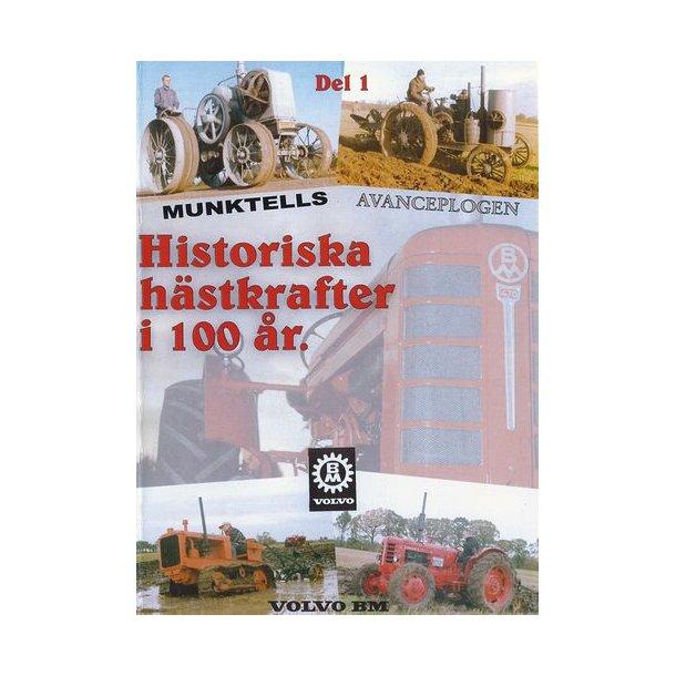 Historiska h&auml;stkrafter i 100 &aring;r<BR>Del 1