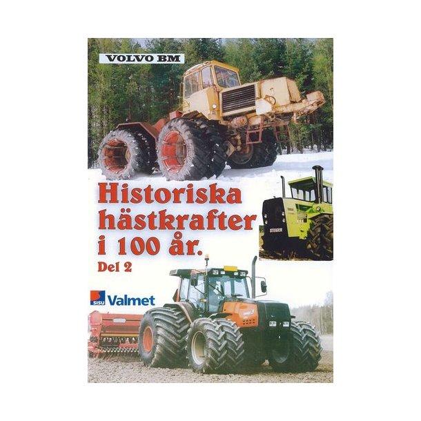 Historiska h&auml;stkrafter i 100 &aring;r<BR>Del 2
