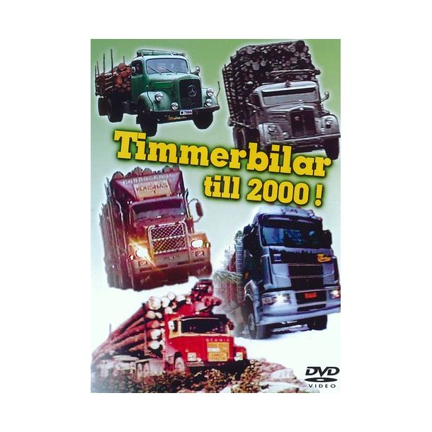 Timmerbilar till 2000!