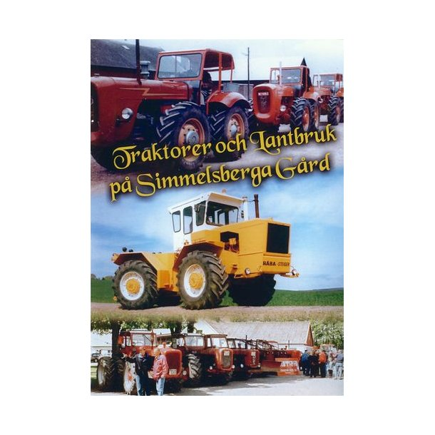 Traktorer och Lantbruk på Simmelsberga Gård