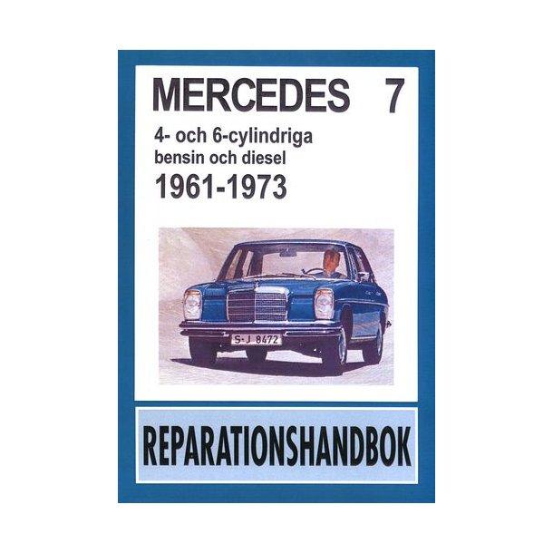 MERCEDES 4- och 6-cyl bensin och diesel 1961-1973