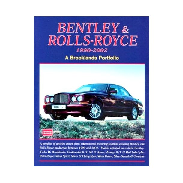 BENTLEY & ROLLS-ROYCE 1990-2002