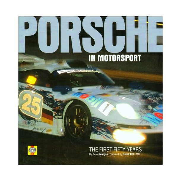 PORSCHE IN MOTORSPORT - The First Fifty Years