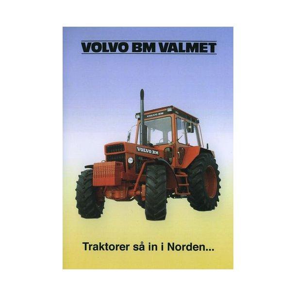Volvo BM Valmet<BR>Traktorer s&aring; in i Norden...