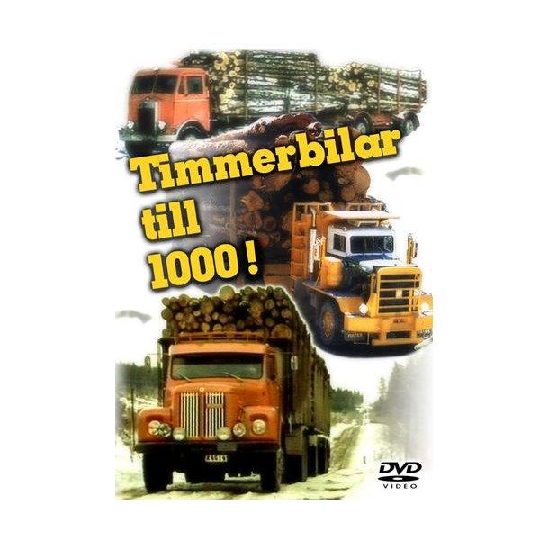Timmerbilar till 1000!